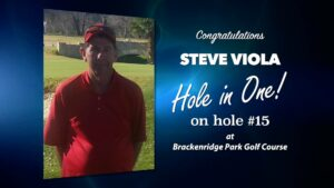Steve Viola Alamo City Golf Trail Hole in One