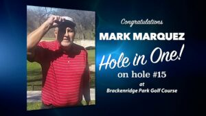 Mark Marquez Alamo City Golf Trail Hole in One