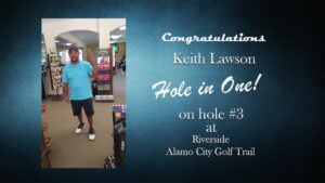 Keith Lawson Alamo City Golf Trail Hole in One